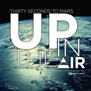 Thirty Seconds To Mars са високо в небесата