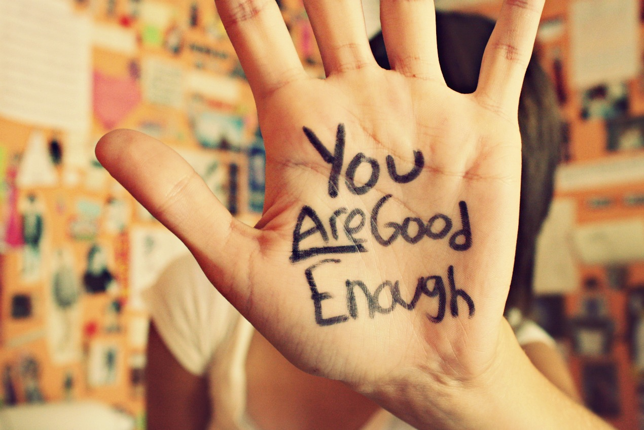 аз съм достатъчно добър