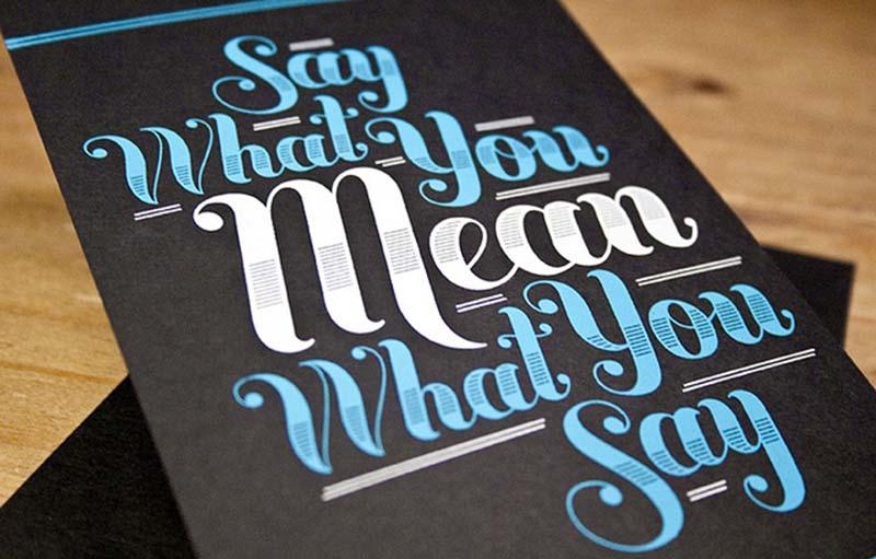 Винаги казвайте това, което мислите